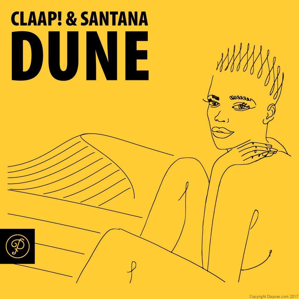 Dune, l'EP de Claap! et Santana
